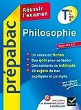 Philosophie Tle L, ES, S - Prépabac Réussir l'examen: Cours et sujets corrigés bac - Terminale séries générales...