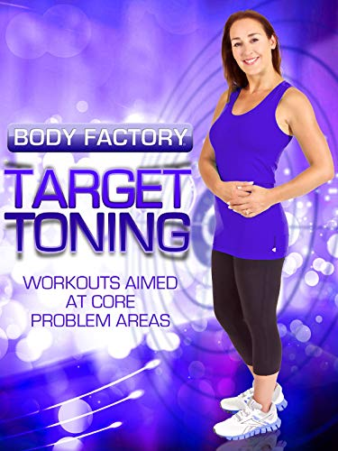 Body Factory - Target Toning: Workouts Aimed at Core Problem Areas