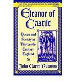 img - for [(Eleanor Queen of Castile )] [Author: John Carmi Parson] [Dec-1997] book / textbook / text book