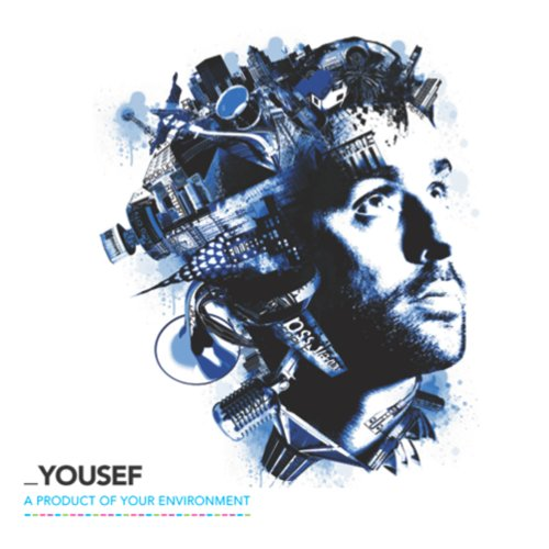Yousef - A Product Of Your Environment - Zortam Music