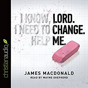 Lord, Change Me Now Audiobook