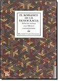 img - for El romance de la democracia. Rebeld a sumisa en el M xico contempor neo (Antropologia) (Spanish Edition) book / textbook / text book