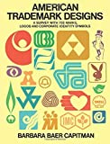 img - for American Trademark Designs (Dover Pictorial Archive S) by Barbara Baer Capitman (1976-06-01) book / textbook / text book