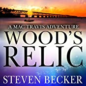 Wood's Relic: Early Mac Travis Adventures, Book 1 | Steven Becker