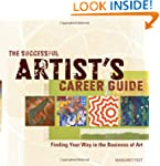 The Successful Artist's Career Guide:...