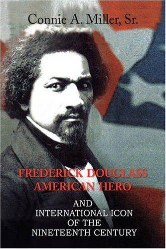 Frederick Douglass American Hero