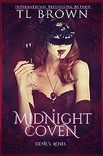 Midnight Coven (Devil's Roses Book 7) (The Devil's Roses)