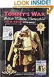 Tommy's War: British Military Memorab...