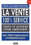 La vente 100% service 2e �dition