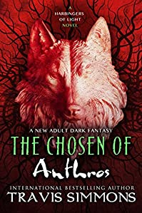 The Chosen Of Anthros by Travis Simmons ebook deal