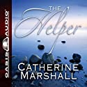 The Helper (       UNABRIDGED) by Catherine Marshall Narrated by Renee Ertl