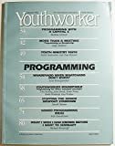 img - for YouthWorker: The Contemporary Journal for Youth Ministry, Volume IX Number 1, Summer 1992 book / textbook / text book