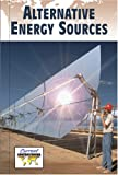 img - for Alternative Energy Sources (Current Controversies) book / textbook / text book