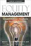 img - for Equity Management: Quantitative Analysis for Stock Selection by Bruce I. Jacobs (2000-01-05) book / textbook / text book