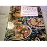 Cookery in Colour - A Picture Encyclopedia for Every Occasion