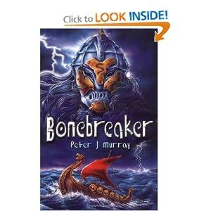 Amazon.com: Bonebreaker (Bk. 1) (9780340911204): Peter J. Murray