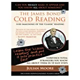 The James Bond Cold Reading: A Re-Imagining of the 'Classic' Reading: 2 (Speed Learning)by Julian Moore