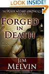 Forged In Death, Book 1 of The Death...