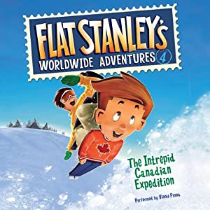 Flat Stanley's Worldwide Adventures #4: The Intrepid Canadian Expedition | [Jeff Brown]