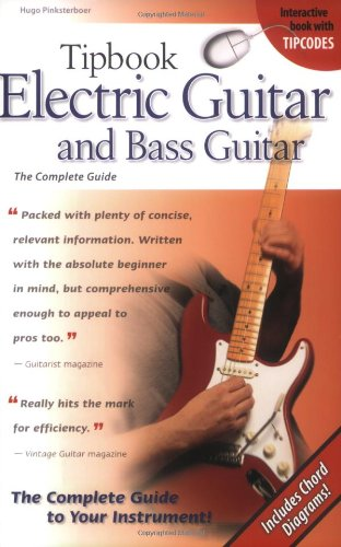 Tipbook Electric Guitar & Bass Guitar: The Complete Guide