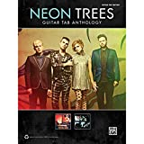 Neon Trees -- Guitar TAB Anthology