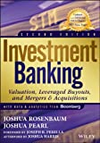 img - for Investment Banking: Valuation, Leveraged Buyouts, and Mergers & Acquisitions (Wiley Finance) book / textbook / text book