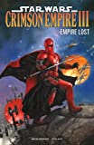 img - for Star Wars: Crimson Empire III - Empire Lost book / textbook / text book