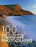 100 Ways to take better Landscape Pho...