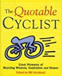 The Quotable Cyclist: Great Moments o...