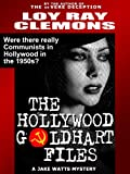 img - for The Hollywood Goldhart Files book / textbook / text book