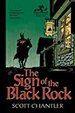 The Sign of the Black Rock (Three Thieves)