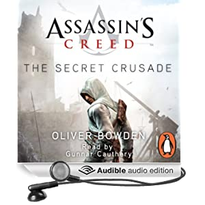 Assassin's Creed: The Secret Crusade: The Secret Crusade (Unabridged)