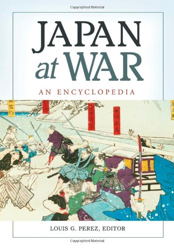 Japan at War: An Encyclopedia