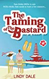The Taming of the Bastard (Bastard Tales Book 1)