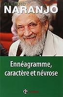 Ennéagramme, caractère et névrose - Structure psychologique des Ennéatypes