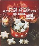 Pains d'�pice, g�teaux et biscuits de...
