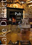 Vivienne Crow Pub Walks: Walks to Cumbria's Best Pubs (Lake District Top 10 Walks)