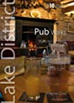 Pub Walks: Walks to Cumbria's Best Pu...