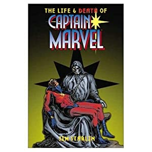 The Life and Death of Captain Marvel (Marvel Comics) by Jim Starlin