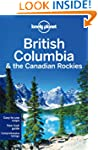Lonely Planet British Columbia & the...