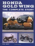 Phil West Honda Gold Wing: The Complete Story