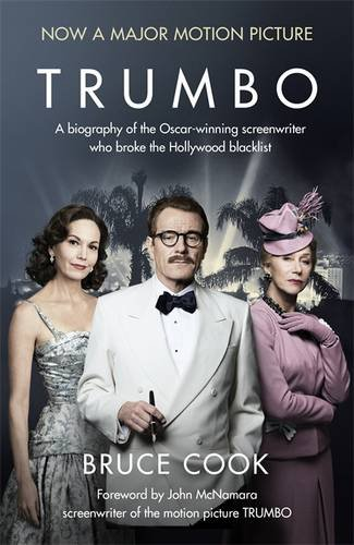 Trumbo. A Biography Of The Oscar-Winning