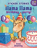 img - for Llama Llama Birthday Party! (Sticker Stories) book / textbook / text book