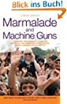 Marmalade and Machine Guns - 16 count...