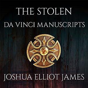 The Stolen Da Vinci Manuscripts Audiobook