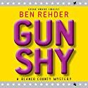 Gun Shy: A Blanco County Mystery, Book 5 (       UNABRIDGED) by Ben Rehder Narrated by Robert King Ross