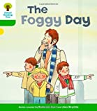 The Foggy Day (0198481446) by Roderick Hunt