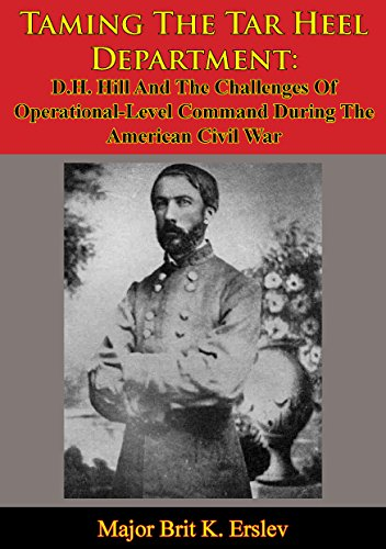 Taming The Tar Heel Department: D.H. Hill And The Challenges Of Operational-Level Command During The American Civil War (The Pickle Challenge compare prices)