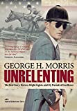 img - for Unrelenting: The Real Story: Horses, Bright Lights and My Pursuit of Excellence book / textbook / text book