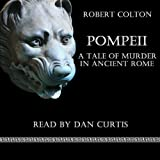 img - for Pompeii: A Tale of Murder in Ancient Rome book / textbook / text book